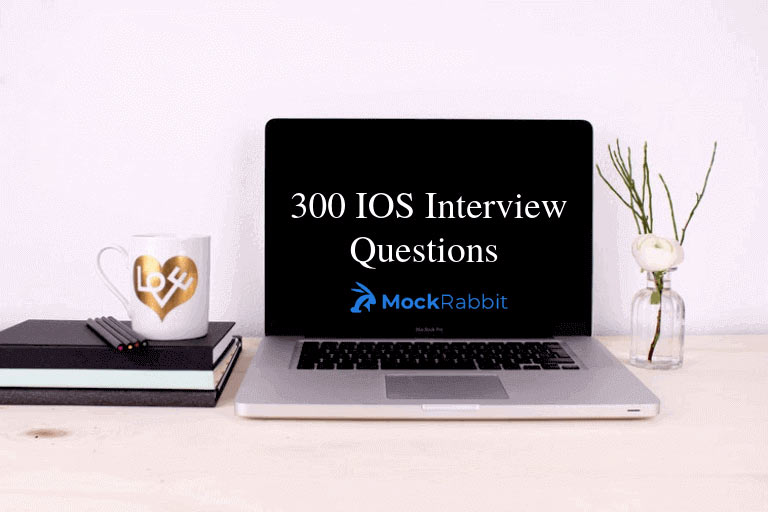 Top 300 IOS Interview Questions-Image